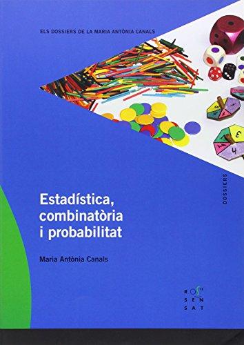 Estadística, combinatòria i problemes (Els dossiers de la Maria Antònia Canals) - 9788492748075