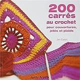 200 carrés au crochet - Pour couvertures, jetés et plaids