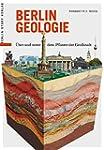 Berlin Geologie: Über und unter dem P...