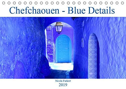 Chefchaouen - Blue Details (Tischkalender 2019 DIN A5 quer): Die Farbe Blau in all ihren Schattierungen - ein Fest für die Augen! (Monatskalender, 14 Seiten ) (CALVENDO Orte)