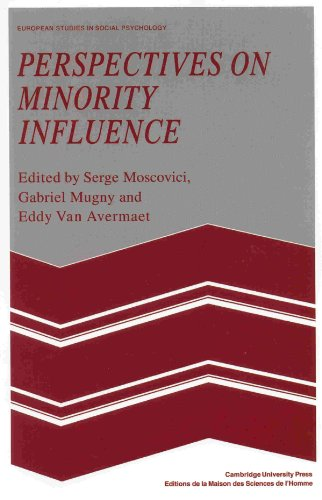 Perspectives on Minority Influence (European Studies in Social Psychology)