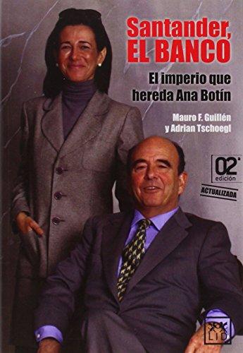 santander-el-banco-el-imperio-que-hereda-ana-botin-historia-empresarial