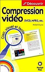 Compression vidéo : SVCD, Mpeg, etc.