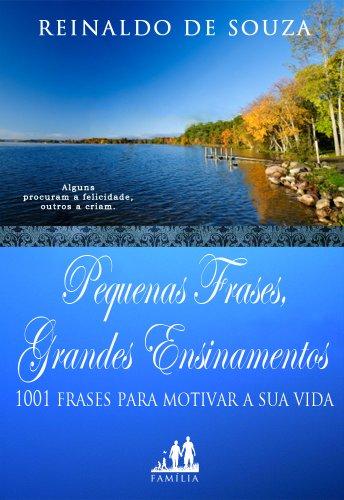 Pequenas Frases Grandes Ensinamentos 1001 Frases Para