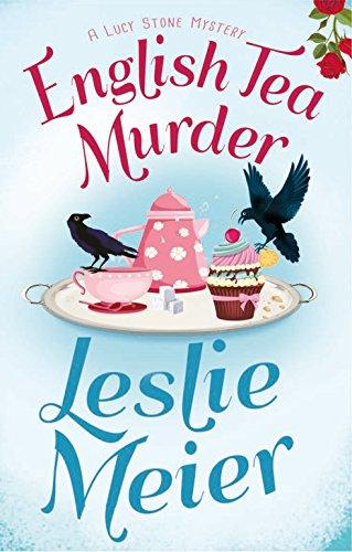 English Tea Murder (Lucy Stone Mysteries Book 17)