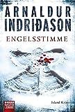 Engelsstimme: Erlendur Sveinssons 5. Fall - Arnaldur Indriðason