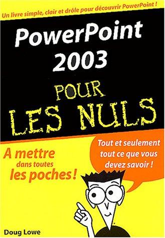 Powerpoint 2003 poche pour les Nuls par D. Lowe