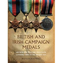 British and Irish Campaign Medals (Price-Guide)