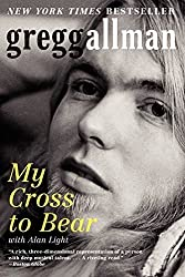 My Cross to Bear by Gregg Allman (2013-02-26)