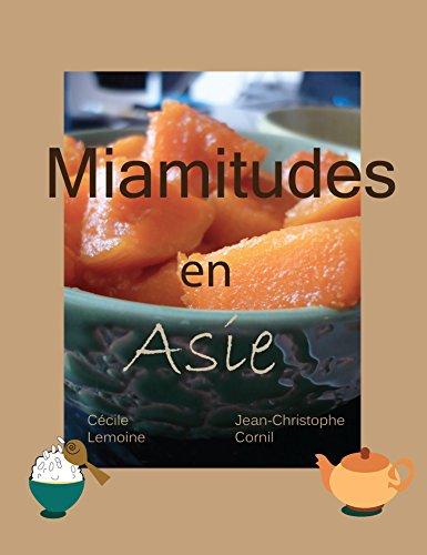 Miamitudes en Asie par Cécile Lemoine