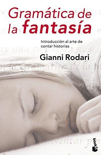 Gramática de la fantasía: Introducción al arte de inventar historias (Diversos) por Gianni Rodari