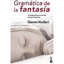 Gramática de la fantasía: Introducción al arte de inventar historias (Diversos)