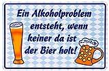 Lustiges Metallschild Alkoholproblem 12x19cm (I3)