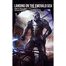 LANDING ON THE EMERALD SEA (The Black Edge Octalogy Book 6)