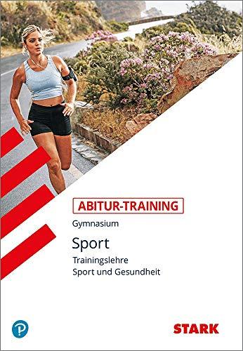 STARK Abitur-Training Sport - Trainingslehre und Sport und Gesundheit
