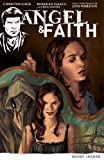 Angel & Faith, Volume 2: Daddy Issues by Gage, Christos (2012) Paperback