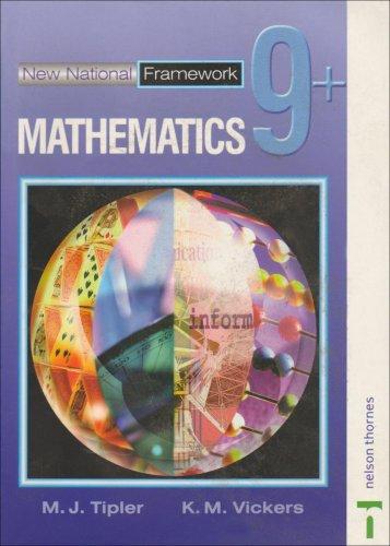 New National Framework Mathematics 9+ Pupil's Book: 9 Plus
