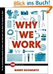 Why We Work (TED Books) (English Edit...