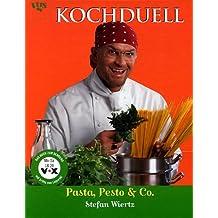 Kochduell, Pasta, Pesto & Co.