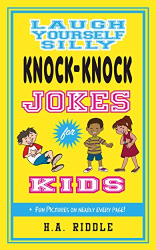 Laugh Yourself Silly Knock Knock Jokes For Kids Childrens