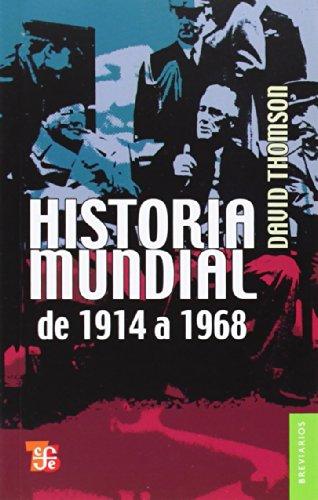 Historia mundial de 1914 a 1968 (Breviarios) por David Thomson