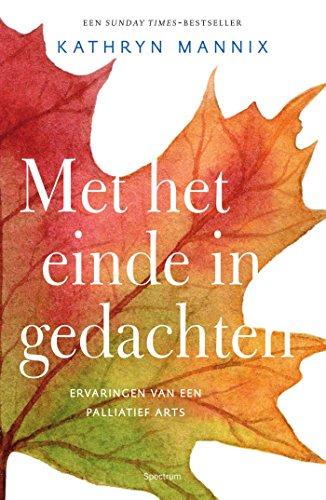 Met het einde in gedachten (Dutch Edition)