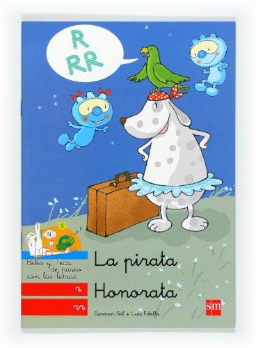 La Pirata Honorata: R, Rr: