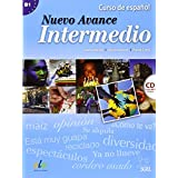 Nuevo Avance Intermedio Student Book + CD B1: Libro Del Alumno Intermedio + CD (B1.1 + B1.2 in One Volume)