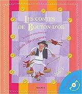 Les Contes de Bouton d'Or, tome 3 (1 livre + 1 CD audio)