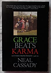 Grace Beats Karma: Letters from Prison 1958-60 by Neal Cassady (1993-05-02)