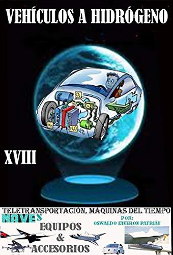 Vehículos a hidrógeno (Teletransportación, Máquinas del Tiempo ...