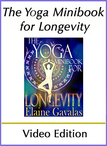 The Yoga Minibook for Longevity (Video Edition): The ...