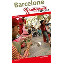 Le Routard Express Barcelone