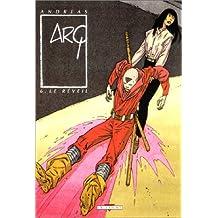 Arq, tome 6 : Le réveil