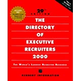 The Directory of Executive Recruiters 2000 (Directory of Executive Recruiters, 29th ed)
