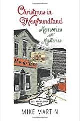 Christmas in Newfoundland — Memories and Mysteries: A Sgt. Windflower Book Paperback