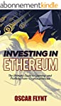 Investing in Ethereum: The Ultimate G...