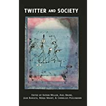 Twitter and Society (Digital Formations)