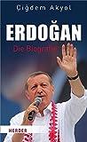 Erdogan: Die Biografie - Cigdem Akyol