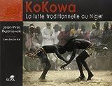 KoKowa : La lutte traditionnelle au Niger
