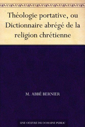 Couverture du livre Théologie portative, ou Dictionnaire abrégé de la religion chrétienne