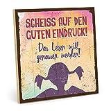 TypeStoff Holzschild mit Spruch – Scheiss AUF DEN Guten Eindruck - Shabby chic Retro Vintage Nostalgie deko Typografie-Grafik-Bild bunt im Used-Look aus MDF-Holz (19,5 x 19,5 cm)