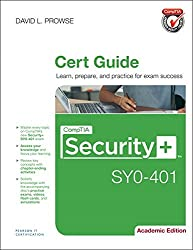 CompTIA Security+ SY0-401 Cert Guide, Academic Edition by David Prowse (2014-09-22)