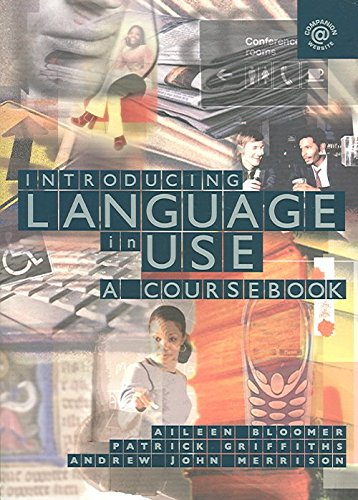 [(Introducing Language in Use)] [By (author) Aileen Bloomer ] published on (December, 2005)