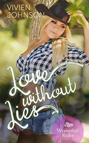 Love without lies (Weaverhill-Reihe 1) von [Johnson, Vivien]