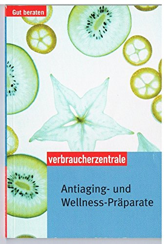 Antiaging- und Wellness-Präparate