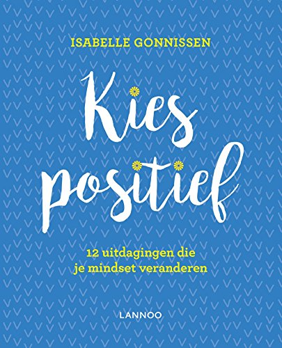 Kies positief (Dutch Edition)