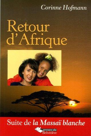 Retour d'Afrique par Corinne Hofmann