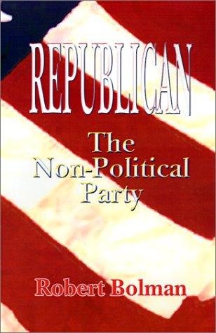 Republican: The Non Political Party