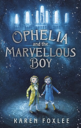 Ophelia and The Marvellous Boy